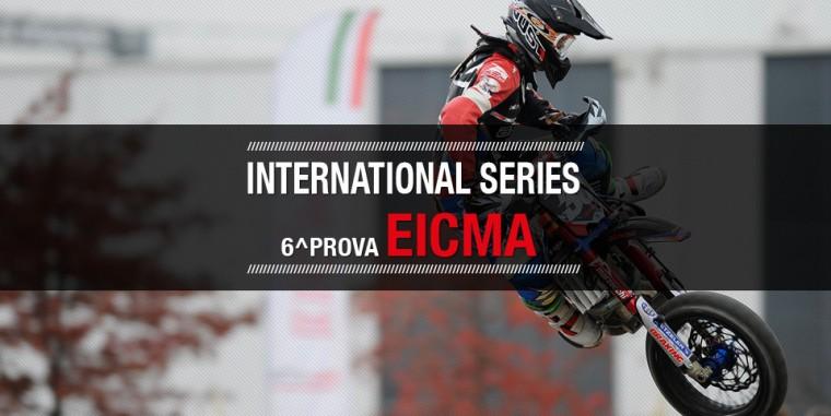 International Series – 6^ prova Eicma