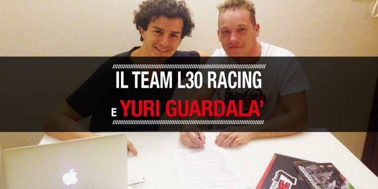 GUARDALA'/TEAM L30 RACING: E' UFFICIALE!